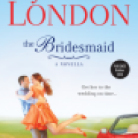 "REVIEW: Julia London's THE BRIDESMAID, or ""Fickle Fortune ... Thou Wilt Not Keep Him Long"""