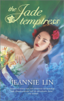 REVIEW: Jeannie Lin's THE JADE TEMPTRESS, Truth and Justice, Love and Freedom