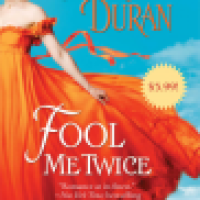 REVIEW: Meredith Duran's FOOL ME TWICE, Or How the Mighty Are Risen