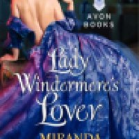 "REVIEW: Miranda Neville's LADY WINDERMERE'S LOVER, ""But summer to [her] heart"""