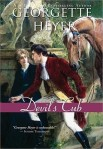 "Georgette Heyer's DEVIL'S CUB Foiled By A Heroine ""Mistress of Herself"""