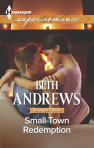 REVIEW: Beth Andrews' SMALL-TOWN REDEMPTION, Or Nursing the Wounded Hero