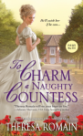 REVIEW: Theresa Romain's TO CHARM A NAUGHTY COUNTESS, Or Just To Love Her?