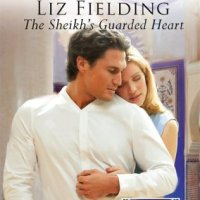 When Only Short and Sweet Will Do: Liz Fielding's THE SHEIKH'S GUARDED HEART