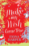 Make_My-Wish_Come_True