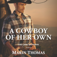 REVIEW: Marin Thomas's A COWBOY OF HER OWN, Or Girl Gets to Have It All