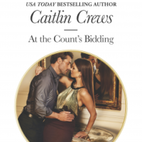 REVIEW: Caitlin Crews' AT THE COUNT'S BIDDING ... Until the Heroine Gives Chin