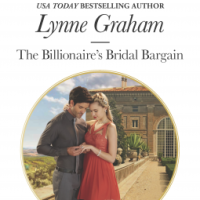 Lynne Graham's THE BILLIONAIRE'S BRIDAL BARGAIN And The Power of Yelling