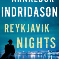 REVIEW: Arnaldur Indridason's REYKJAVIK NIGHTS, Darkness In Light
