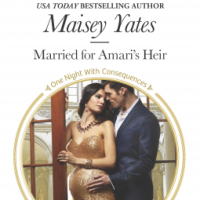 REVIEW: Maisey Yates' MARRIED FOR AMARI'S HEIR, Or Marked By Love