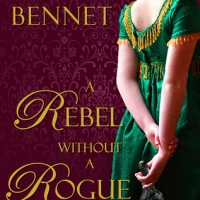 REVIEW: Bliss Bennet's A REBEL WITHOUT A ROGUE, Or Tell Me Your Name and I'll Tell You No Lies