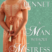"REVIEW: Bliss Bennet's A MAN WITHOUT A MISTRESS, Or The ""Primrose Path of Dalliance"""