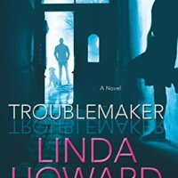 REVIEW: Linda Howard's TROUBLEMAKER