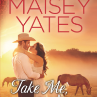 Review: Maisey Yates's TAKE ME, COWBOY