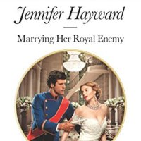 MINI-REVIEW: Jennifer Hayward's MARRYING HER ROYAL ENEMY
