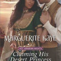 MINI-REVIEW: Marguerite Kaye's CLAIMING HIS DESERT PRINCESS