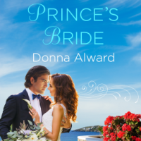 MINI-REVIEW: Donna Alward's THE CROWN PRINCE'S BRIDE