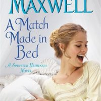 MINI-REVIEW: Cathy Maxwell's A MATCH MADE IN BED
