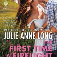 MINI-REVIEW: Julie Anne Long's THE FIRST TIME AT FIRELIGHT FALLS