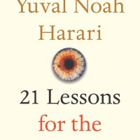 REVIEW: Yuval Noah Harari's 21 Lessons for the 21st Century