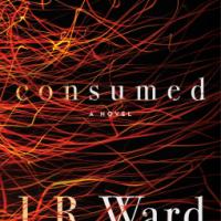 MINI-REVIEW: J. R. Ward's CONSUMED