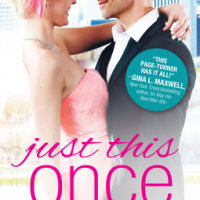 MINI-REVIEW: Mira Lynn Kelly's JUST THIS ONCE