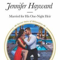 MINI-REVIEW: Jennifer Hayward's MARRIED FOR HIS ONE-NIGHT HEIR