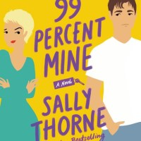 MINI-REVIEW: Sally Thorne's 99 Percent Mine