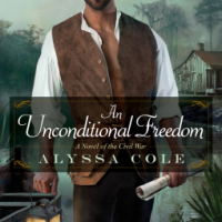REVIEW: Alyssa Cole's AN UNCONDITIONAL FREEDOM