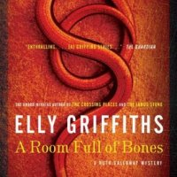 Elly Griffiths's Ruth Galloway Mysteries: A ROOM FULL OF BONES, #4