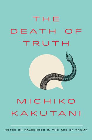 Death_of_Truth_Kukutani