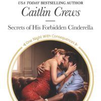 MINI-REVIEW: Caitlin Crews's SECRETS OF HIS FORBIDDEN CINDERELLA