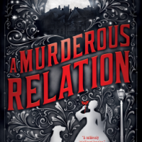 MINI-REVIEW: Deanna Raybourn's A MURDEROUS RELATION