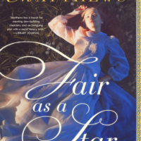 "Mini-Review: Mimi Matthews's ""Fair As A Star"""