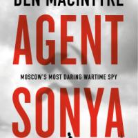 Review: Ben Macintyre's AGENT SONYA