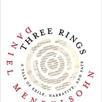 Somewhat of a Review: Daniel Mendelsohn's THREE RINGS: A Tale of Exile, Narrative, and Fate