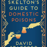 REVIEW: David Stafford's SKELTON'S GUIDE TO DOMESTIC POISONS (Skelton's Guides #1)