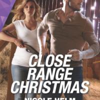 MINI-REVIEW: Nicole Helm's CLOSE RANGE CHRISTMAS (Badlands Cops #6)